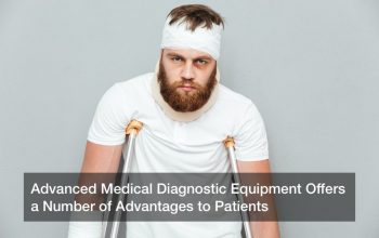 Advanced Medical Diagnostic Equipment Offers a Number of Advantages to Patients