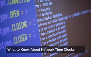 What to Know About Network Time Clocks